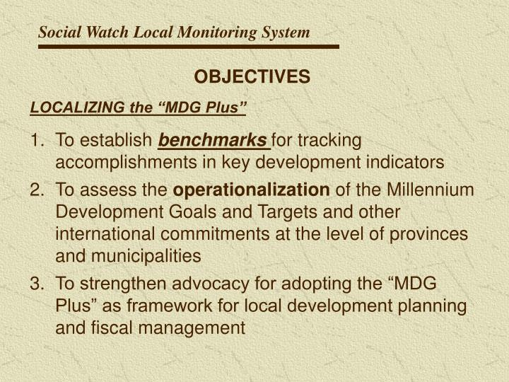 Social Watch Local Monitoring System