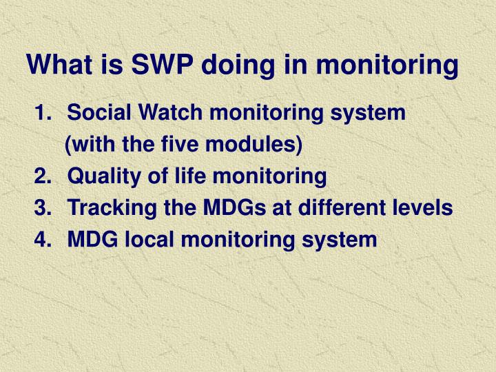 What is swp doing in monitoring
