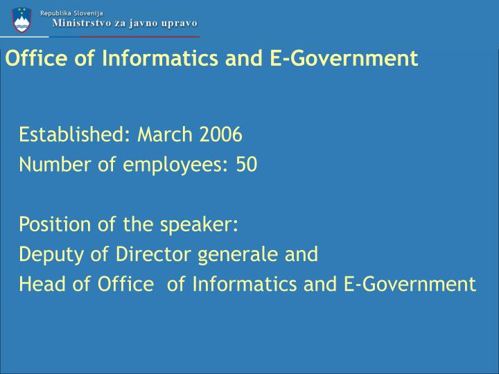 Office of informatics and e government