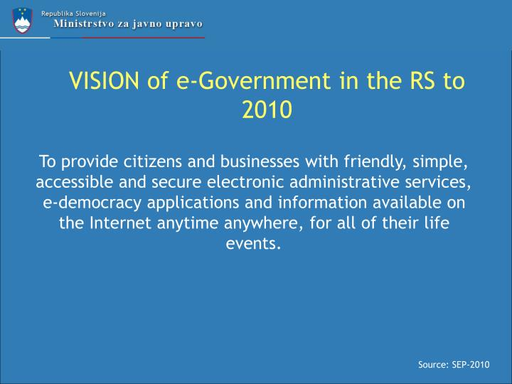 Vision of e government in the rs to 2010