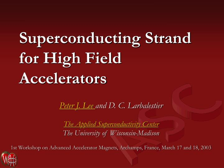 Superconducting strand for high field accelerators