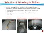 selection of wavelength shifter