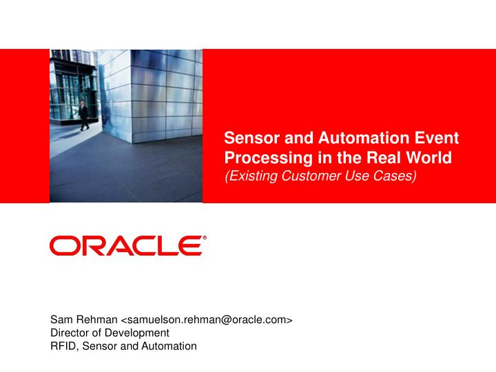 sensor and automation event processing in the real world existing customer use cases n.