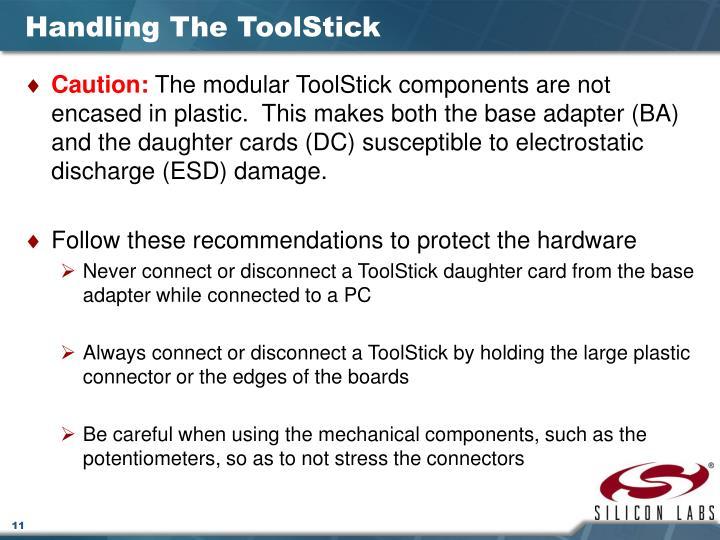 Handling The ToolStick