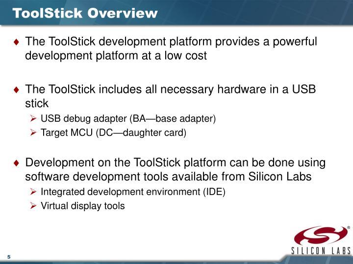 ToolStick Overview