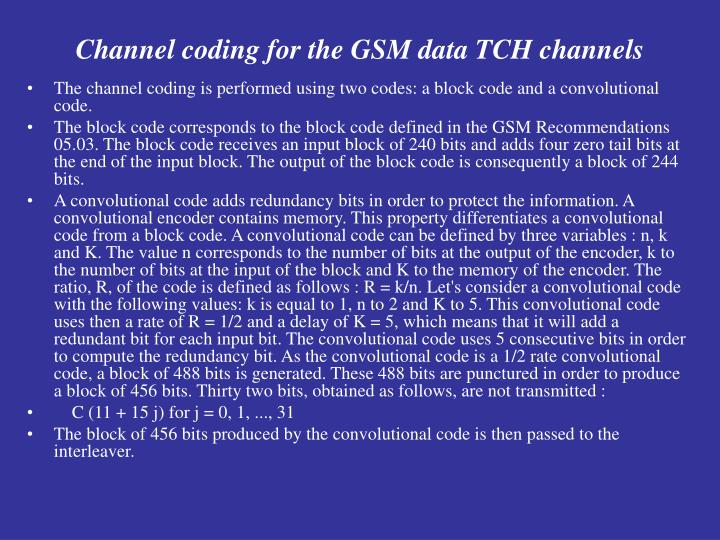 Channel coding for the GSM data TCH channels