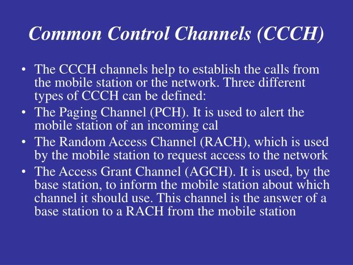 Common Control Channels (CCCH)