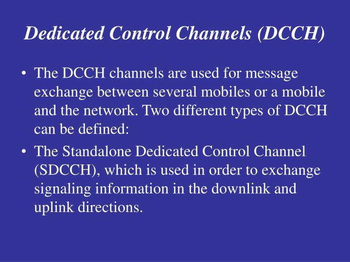 Dedicated Control Channels (DCCH
