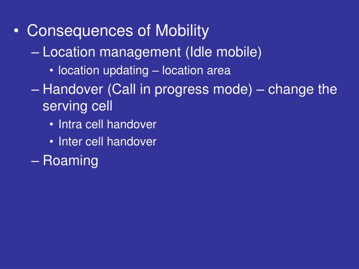 Consequences of Mobility
