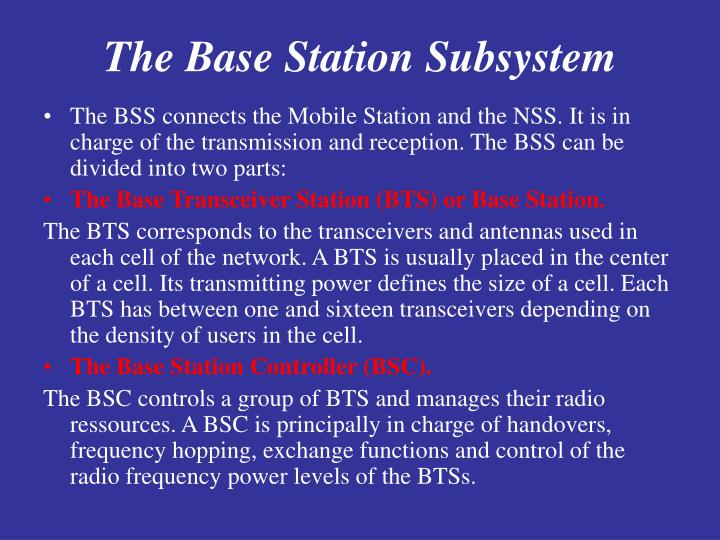 The Base Station Subsystem