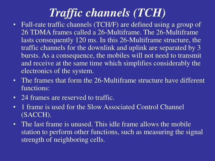 Traffic channels (TCH)