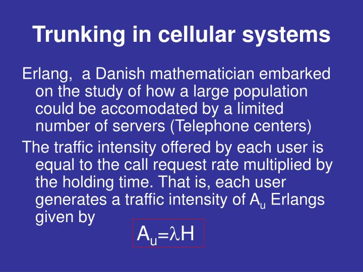 Trunking in cellular systems