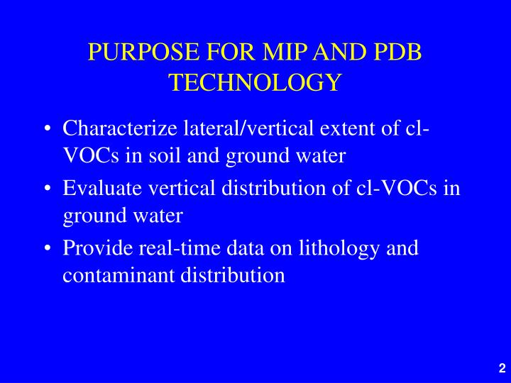 Purpose for mip and pdb technology
