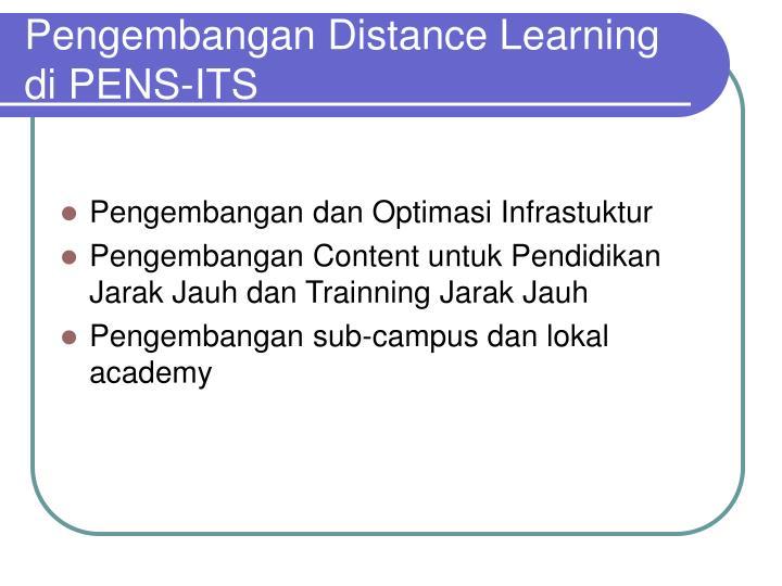 Pengembangan distance learning di pens its