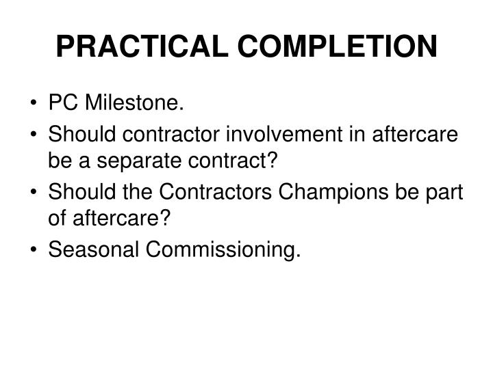 PRACTICAL COMPLETION