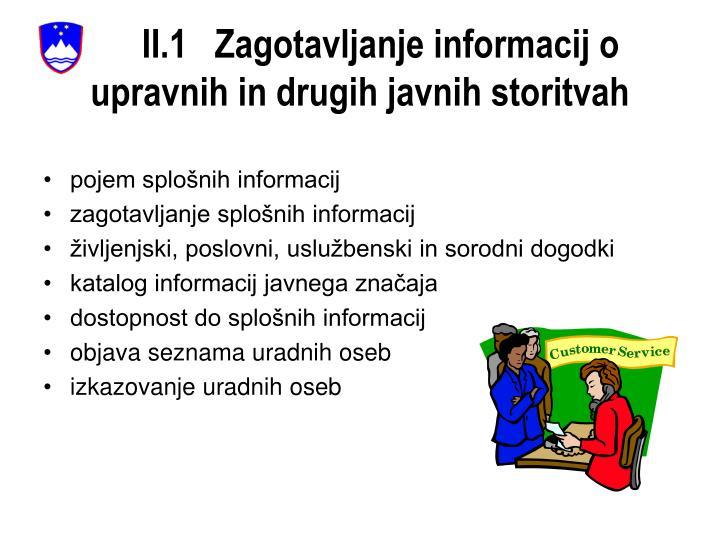 II.1   Zagotavljanje informacij o upravnih in drugih javnih storitvah