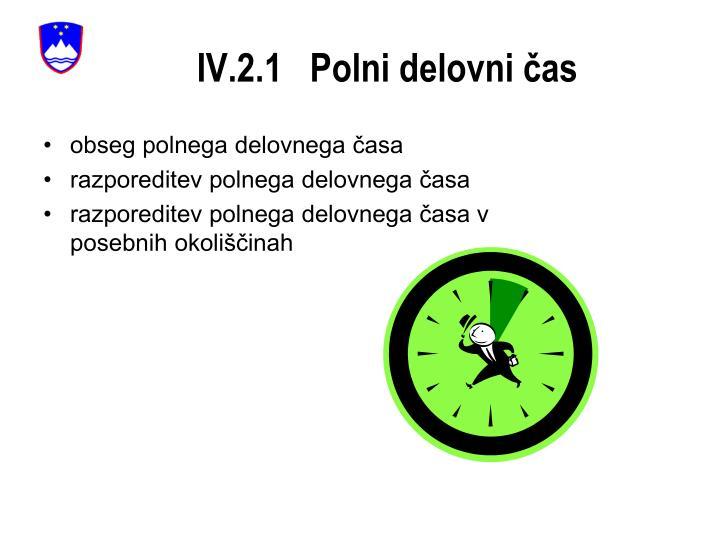 IV.2.1   Polni delovni čas
