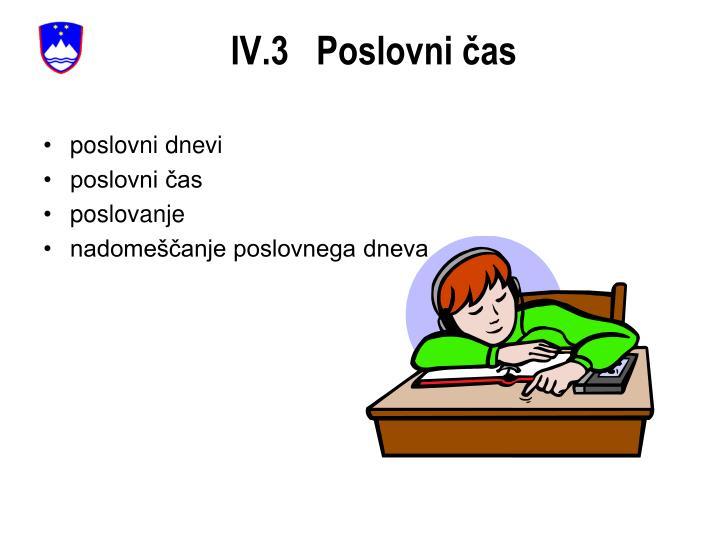 IV.3   Poslovni čas