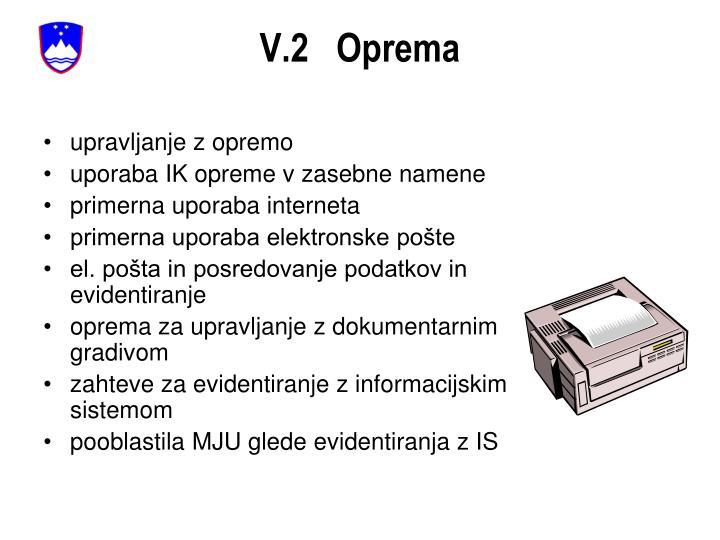 V.2   Oprema