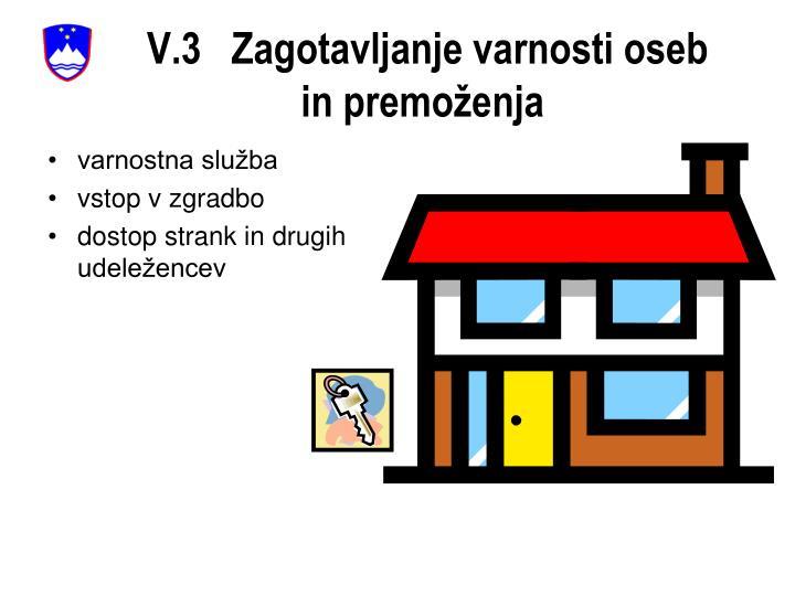 V.3   Zagotavljanje varnosti oseb