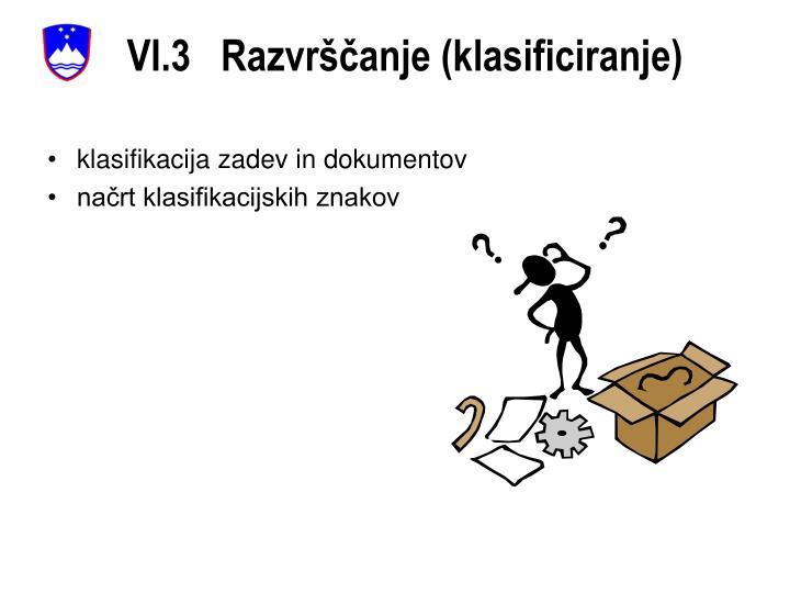 VI.3   Razvrščanje (klasificiranje)