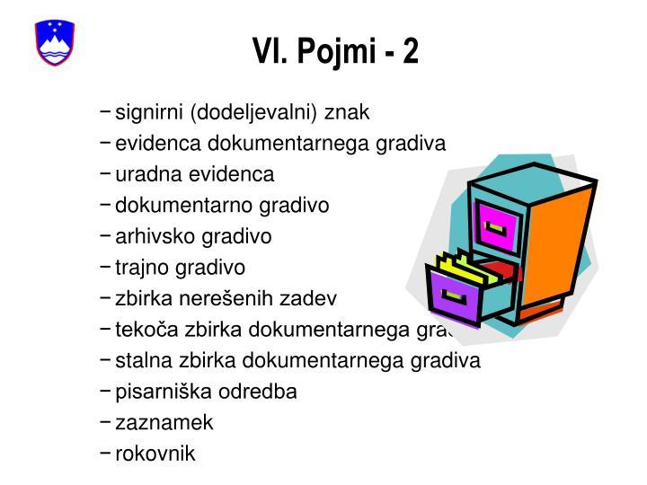 VI. Pojmi - 2