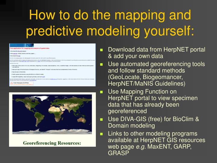 How to do the mapping and predictive modeling yourself: