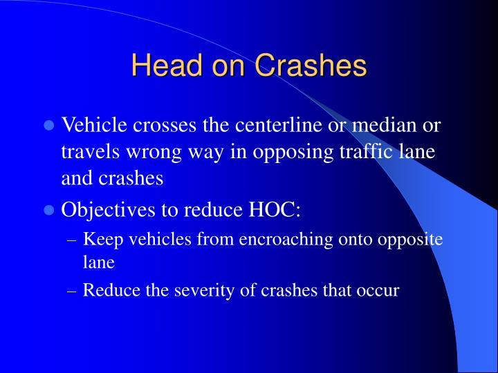 Head on Crashes