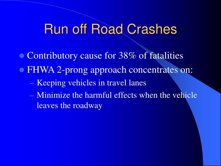 Run off Road Crashes