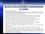 activos securitizables actualmente en chile