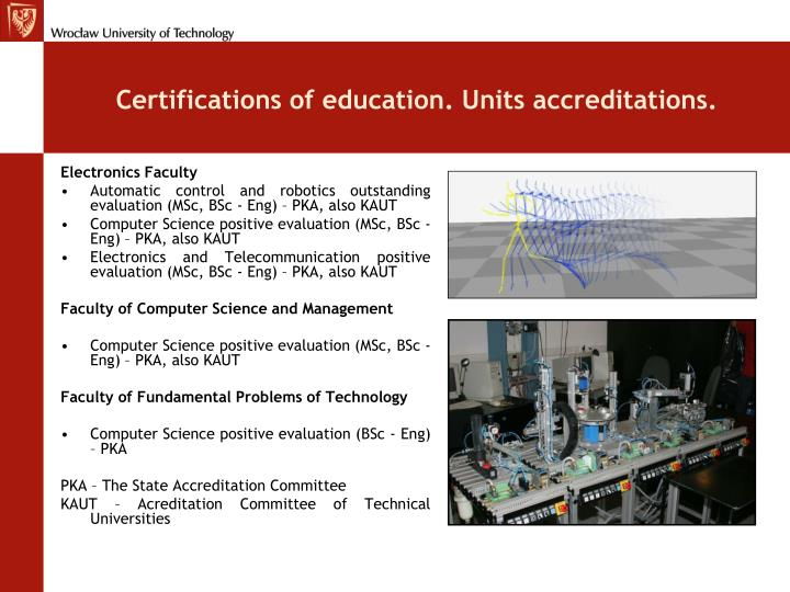 Certifications of education. Units accreditations.