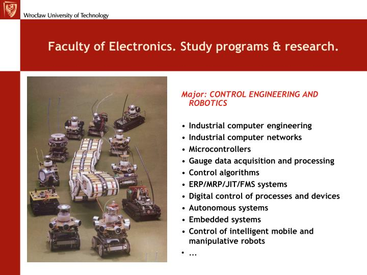 Faculty of Electronics. Study programs & research.