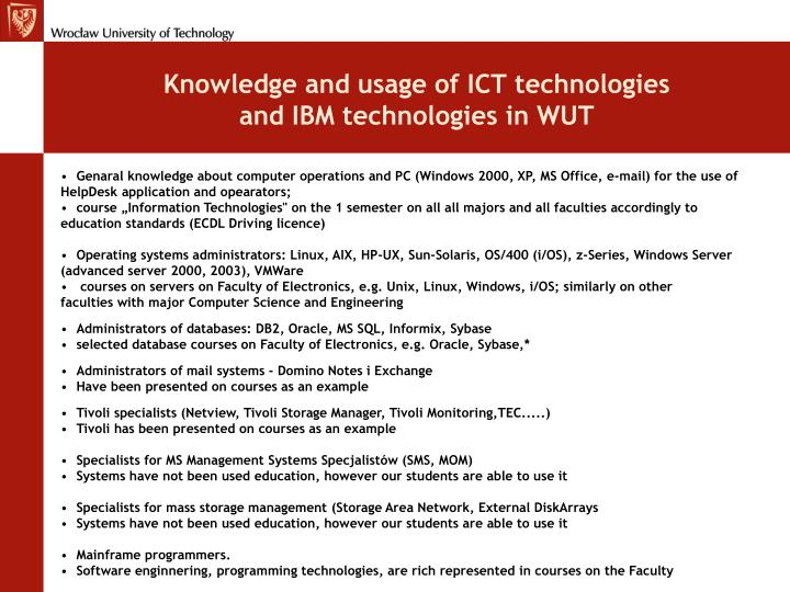 Knowledge and usage of ICT technologies