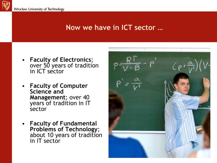 Now we have in ICT sector …