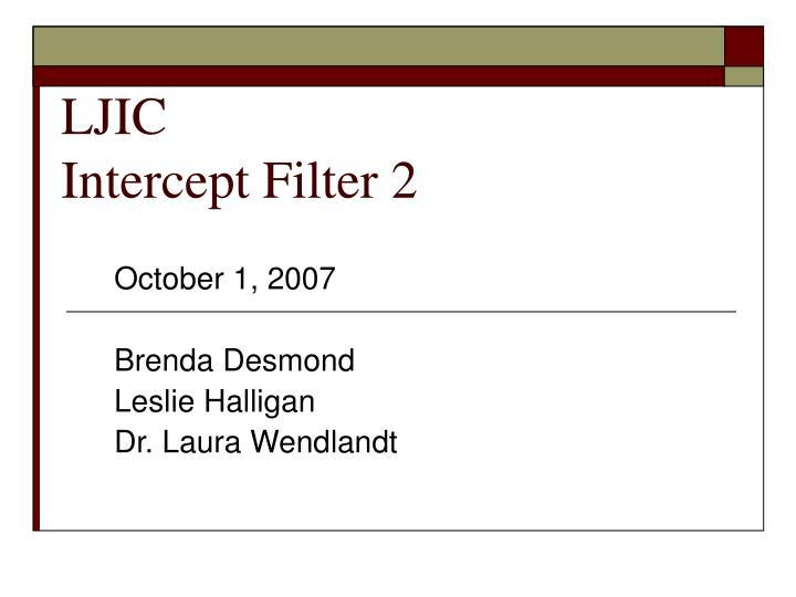 Ljic intercept filter 2