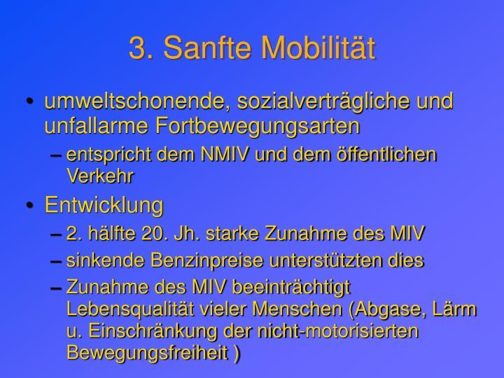 3. Sanfte Mobilität