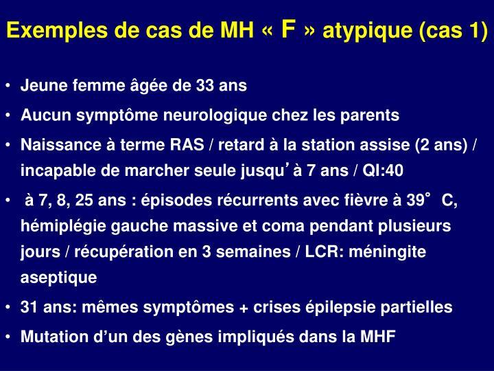 Exemples de cas de MH
