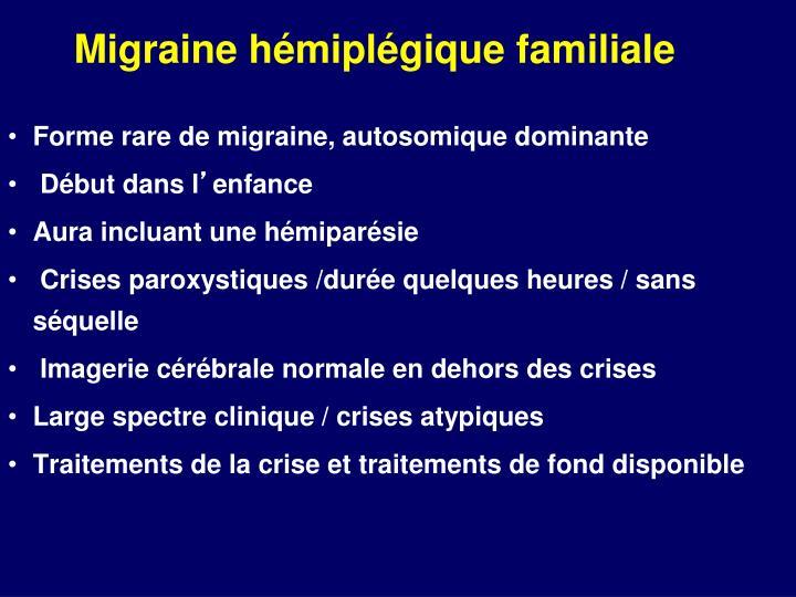 Migraine h mipl gique familiale