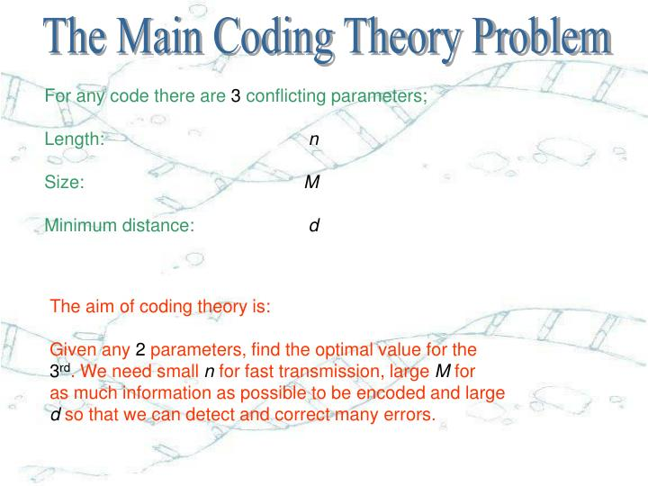 The Main Coding Theory Problem