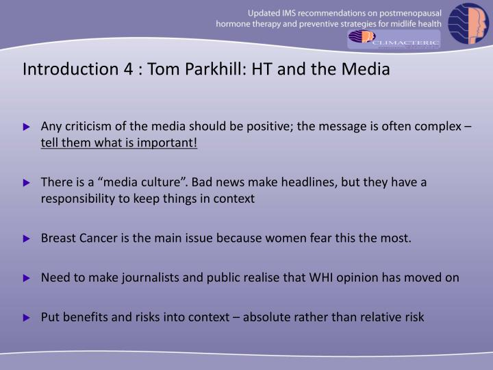 Introduction 4 : Tom Parkhill: HT and the Media