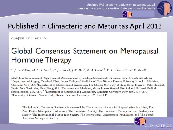 Published in Climacteric and Maturitas April 2013