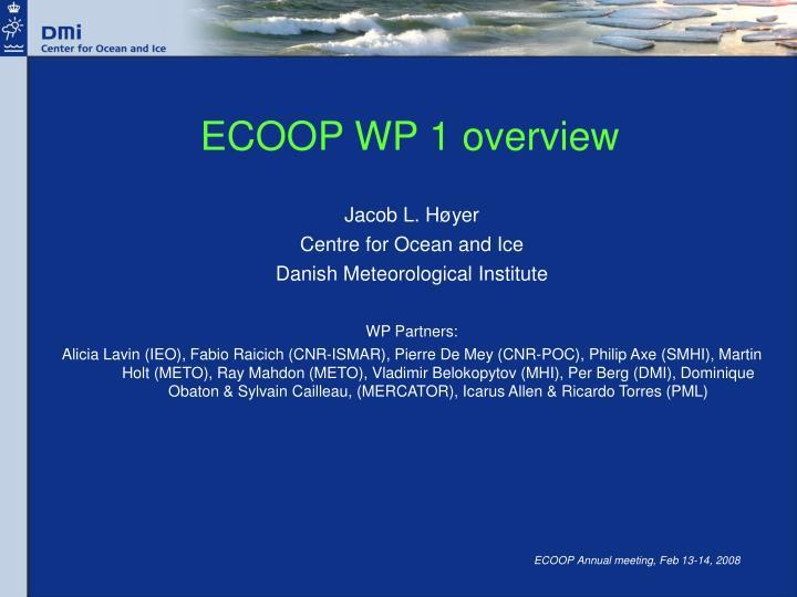 Ecoop wp 1 overview