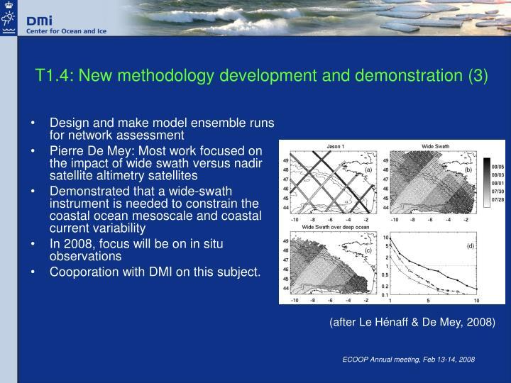 T1.4: New methodology development and demonstration (3)