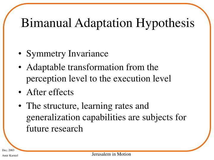 Bimanual Adaptation Hypothesis
