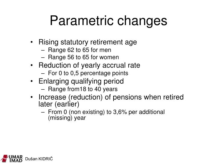 Parametric changes