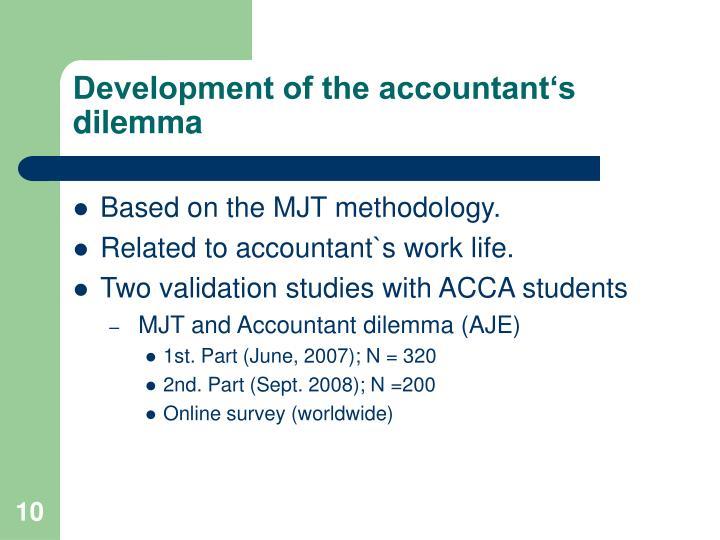 Development of the accountant's dilemma