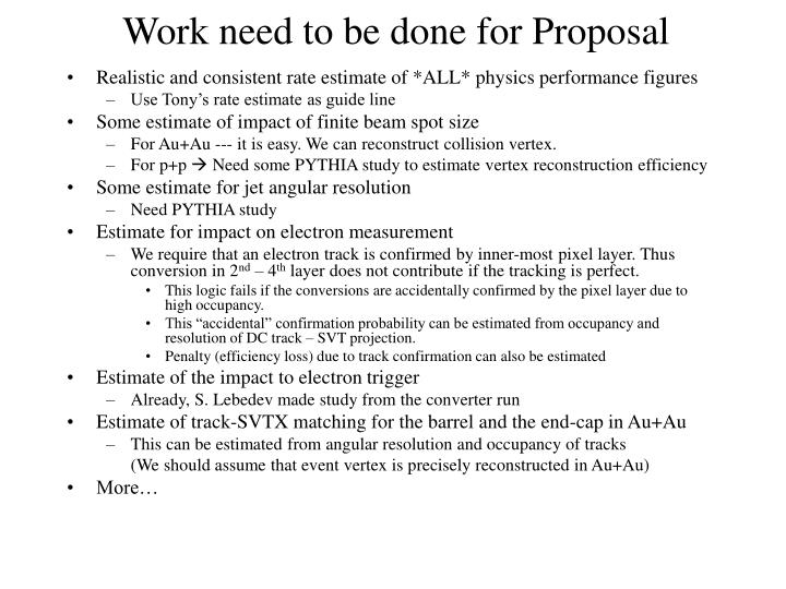 Work need to be done for Proposal