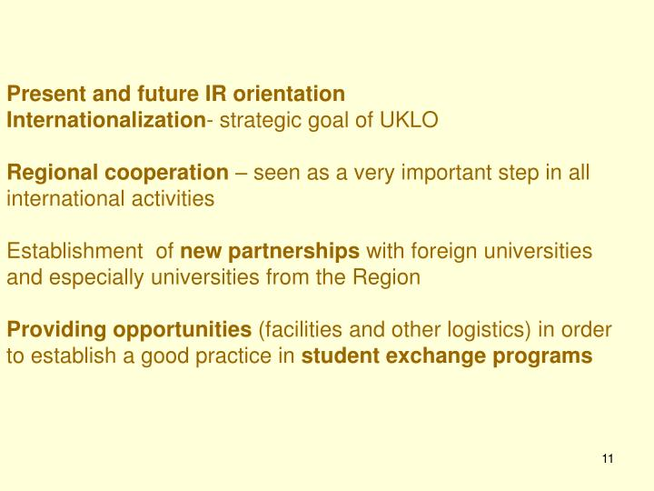 Present and future IR orientation