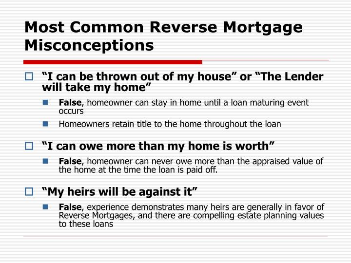 Most Common Reverse Mortgage Misconceptions