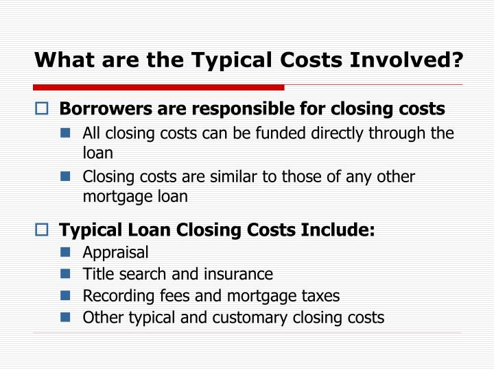 What are the Typical Costs Involved?
